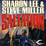 Saltation: Liaden Universe Theo Waitley, Book 2 (       UNABRIDGED) by Sharon Lee, Steve Miller Narrated by Eileen Stevens