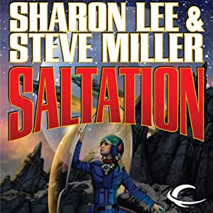 Saltation: Liaden Universe Theo Waitley, Book 2 | [Sharon Lee, Steve Miller]