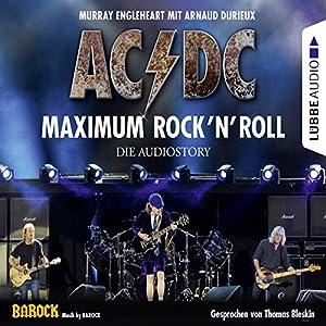 AC/DC - Maximum Rock'N'Roll Audiobook