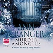 Murder Among Us, Mitchell and Markby Village, Book 4 | [Ann Granger]