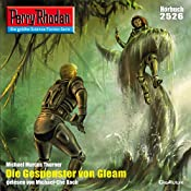 Die Gespenster von Gleam (Perry Rhodan 2526) | Michael Marcus Thurner