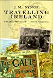 img - for Travelling Ireland: J.M. Synge, Essays, 1898-1908 book / textbook / text book