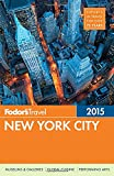 Fodors New York City 2015 (Full-color Travel Guide)