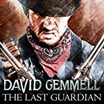 The Last Guardian: Jon Shannow, Book 2   David Gemmell