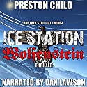 Ice Station Wolfenstein: Order of the Black Sun, Book 1 Audiobook by Preston Child Narrated by Dan Lawson