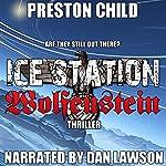Ice Station Wolfenstein: Order of the Black Sun, Book 1 | Preston Child