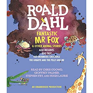 Fantastic Mr. Fox and Other Animal Stories Audiobook