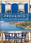 Provence and the Cote d'Azur: Discove...