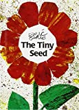 The Tiny Seed (World of Eric Carle) Eric Carle
