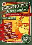 Grandma Bellino's Italian Cookbook: Recipes From My Sicilian Grandmother  -  Learn How to Cook Italian (English Edition)