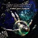 A Billion Years Of Solitude by Sky Architect