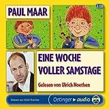 Eine Woche voller Samstage - Paul Maar