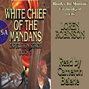 White Chief of the Mandans | [Loren Robinson]