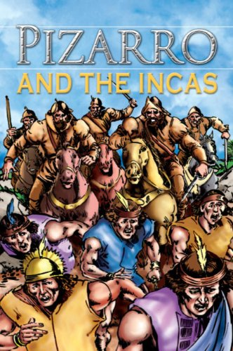 Pizarro and the Incas, Grades 3 - 8 (Stories From History)