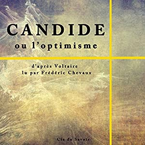 Candide ou l'optimisme | Livre audio