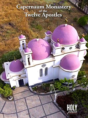 Capernaum Monastery of the Twelve Apostles on Amazon Prime Video UK