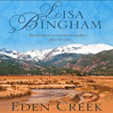 Eden Creek Audiobook by Lisa Bingham Narrated by Fiona Duval