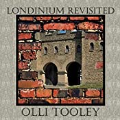 Londinium Revisited: Time Tunnel, Volume 2 | Olli Tooley