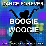 The Best Of Boogie-Woogie (Dance Forever)