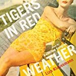 Tigers in Red Weather | Liza Klaussmann