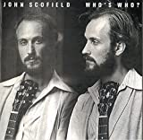 Who's Who? by JOHN SCOFIELD (2016-08-03)