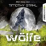 Der Herr der Wölfe (Wölfe 6) | Timothy Stahl