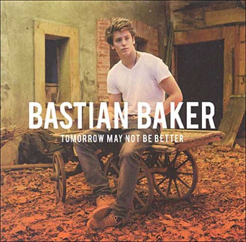 Bastian Baker-Tomorrow May Not Be Better-REISSUE-CD-FLAC-2014-NBFLAC Download