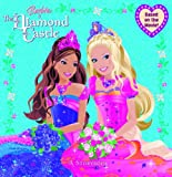 img - for Barbie and the Diamond Castle: A Storybook (Barbie) (Pictureback(R)) book / textbook / text book