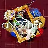 【Amazon.co.jp限定】aNOThEr__(限定盤)(直筆サイン入りB3ポスター付)