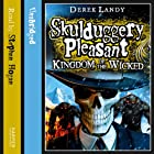 Kingdom of the Wicked: Skulduggery Pleasant, Book 7 Hörbuch von Derek Landy Gesprochen von: Stephen Hogan