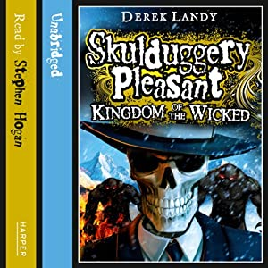 Kingdom of the Wicked: Skulduggery Pleasant, Book 7 Audiobook