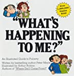"""What's Happening To Me?"": An Illustr..."