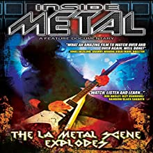 Inside Metal: The LA Metal Scene Explodes, Part 1 Radio/TV Program by Robert Nalbandian Narrated by Robert Nalbandian