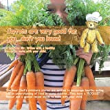 Valery Grady Carrots are Very Good for You. Don't You Know! (Bear Chef Stories and Rhymes)