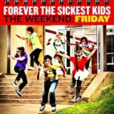 The Weekend: Friday