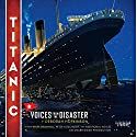 Titanic: Voices From the Disaster (       UNABRIDGED) by Deborah Hopkinson Narrated by Mark Bramhall, Peter Altschuler
