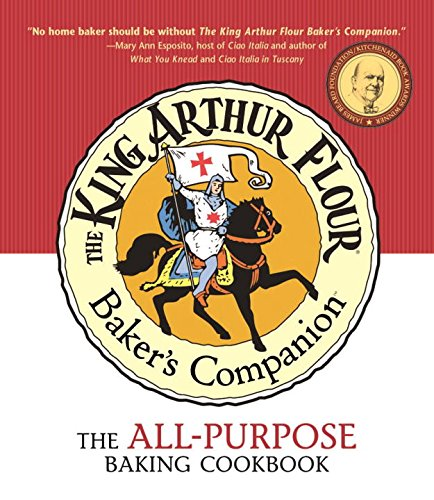 The King Arthur Flour Baker's Companion: The All-Purpose Baking Cookbook by King Arthur Flour
