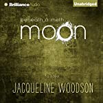 Beneath a Meth Moon: An Elegy | Jacqueline Woodson