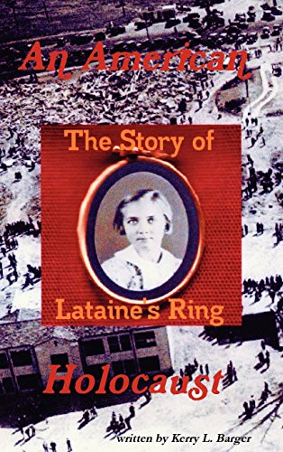 An American Holocaust: The Story of Lataine's Ring