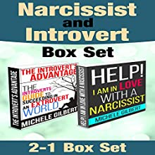 Narcissist and Introvert Personality Box Set: Help! I'm in Love with a Narcissist and The Introverts Guide to Succeeding in an Extrovert World (       UNABRIDGED) by Michele Gilbert Narrated by Adam Zens