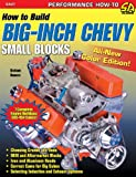How to Build Big-Inch Chevy Small-Blocks (S-A Design)