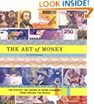 The Art of Money: The History and Des...