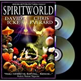 SPIRITWORLD A Feature Length Documentary About Spirit Communicationby DAVID ICKE CHRIS EVERARD