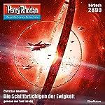 Die Schiffbrüchigen der Ewigkeit (Perry Rhodan 2890) | Christian Montillon