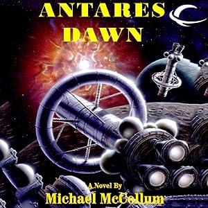Antares Dawn: Antares, Book 1 | [Michael McCollum]