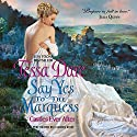 Say Yes to the Marquess: Castles Ever After (       UNABRIDGED) by Tessa Dare Narrated by Carmen Rose
