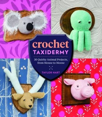Crochet Taxidermy