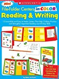 Mini File-Folder Centers in Color: Reading and Writing (K-1): 12 Irresistible and Easy-to-Make Centers That Help Children Practice and Strengthen Important Reading and Writing Skills