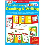 Mini File-Folder Centers in Color: Reading and Writing (K-1): 12 Irresistible and Easy-to-Make Centers That Help Children Practice and Strengthen Important Reading and Writing Skills ~ Betty Evers