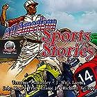 All-American Sports Stories, Volume 1 Hörbuch von Terrence McCauley, J. Walt Layne, John Rose, Fred Adams, Jr., Richard Kellogg Gesprochen von: Chris Martinez